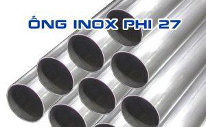 ống inox phi 27
