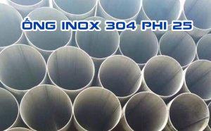 ống inox 304 phi 25