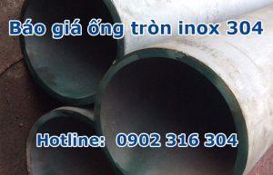 báo giá ống tròn inox 304