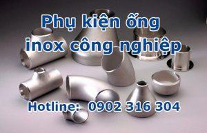 phụ kiện ống inox công nghiệp