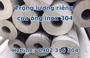 trọng lượng riêng của ống inox 304
