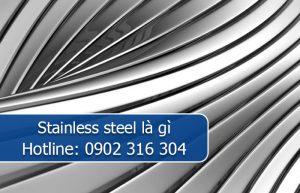 stainless steel là gì
