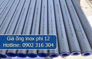 giá ống inox phi 12