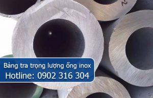 bảng tra trọng lượng ống inox