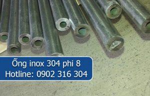 ống inox 304 phi 8