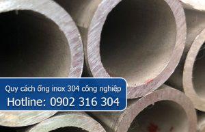 quy cách ống inox 304 công nghiệp