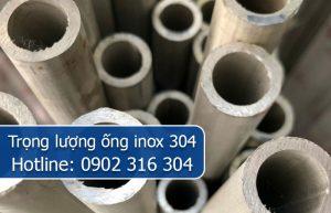 trọng lượng ống inox 304