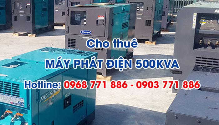 Sử dụng dịch vụ cho thuê máy phát điện 500KVA tiết kiệm chi phí
