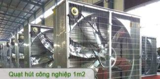 quạt hút công nghiệp 1m2