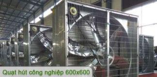 quạt hút công nghiệp 600x600